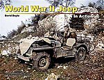 WWII Jeep In Action (Softcover) -- Authentic Scale Tank Vehicle Book -- #12042