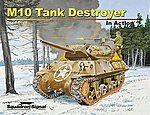M10 Tank Destroyer in Action -- Military History Book -- #12057