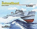 Schnellboot In Action -- Authentic Scale Model Boat Book -- #14035
