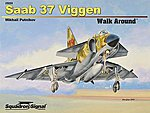 SAAB 37 Viggen Walk Around -- Authentic Scale Model Airplane Book -- #25055