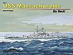 USS Massachusetts On Deck -- Authentic Scale Model Boat Book -- #26011