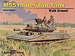 M551 Sheridan Walk Around -- Authentic Scale Tank Vehicle Book -- #27026