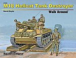 M18 Hellcat Tank Destroyer -- Authentic Scale Model Airplane Book -- #27029