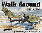 MiG-15 Walk Around -- Authentic Scale Model Airplane Book -- #5540