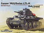 Panzer 38(t) Color Walk Around -- Authentic Scale Tank Vehicle Book -- #5713
