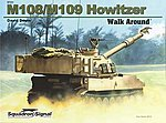 M108/109 Self-Propelled Howitzer Walk Around -- Authentic Scale Tank Vehicle Book -- #5721