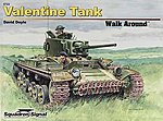 Valentine Tank Walk Around -- Authentic Scale Tank Vehicle Book -- #5722