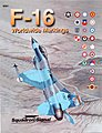 Worldwide F-16 Markings -- Authentic Scale Model Airplane Book -- #6091