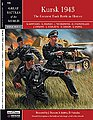 The Battle of Kursk 1943 -- Military History Book -- #7006