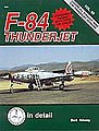 D&S F-84 Thunderjet -- Authentic Scale Model Airplane Book -- #8259