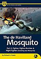 Airframe & Miniature 10- The DeHavilland Mosquito Part 2 Fighter, Fighter/Bomber & Night Fighter
