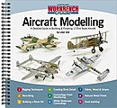 Guide to Building & Finishing 1/72 Scale Aircraft -- Authentic Scale Model Airplane Book -- #aw1